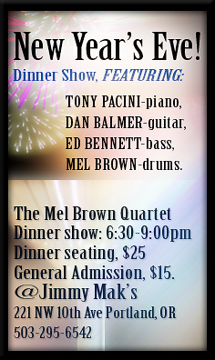 New Year's Eve Dinner Set Featuring Tony Pacini and the Mel Brown Quartet