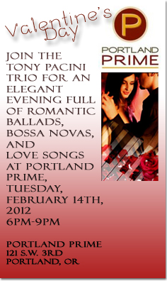 The Tony Pacini Trio Performs At Portland Prime Valentine's Day 2012