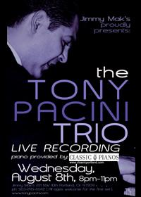 Tony Pacini Trio Live Recording poster